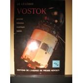 Le C�l�bre Vostok - Premier Vaisseau Cosmique Habit� de Novosti