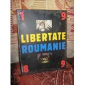1989, Libertate Roumanie. Avant-Propos De Guillaume Durand, Textes De J�r�me Fritel Et Collectif Photographes de Collectif