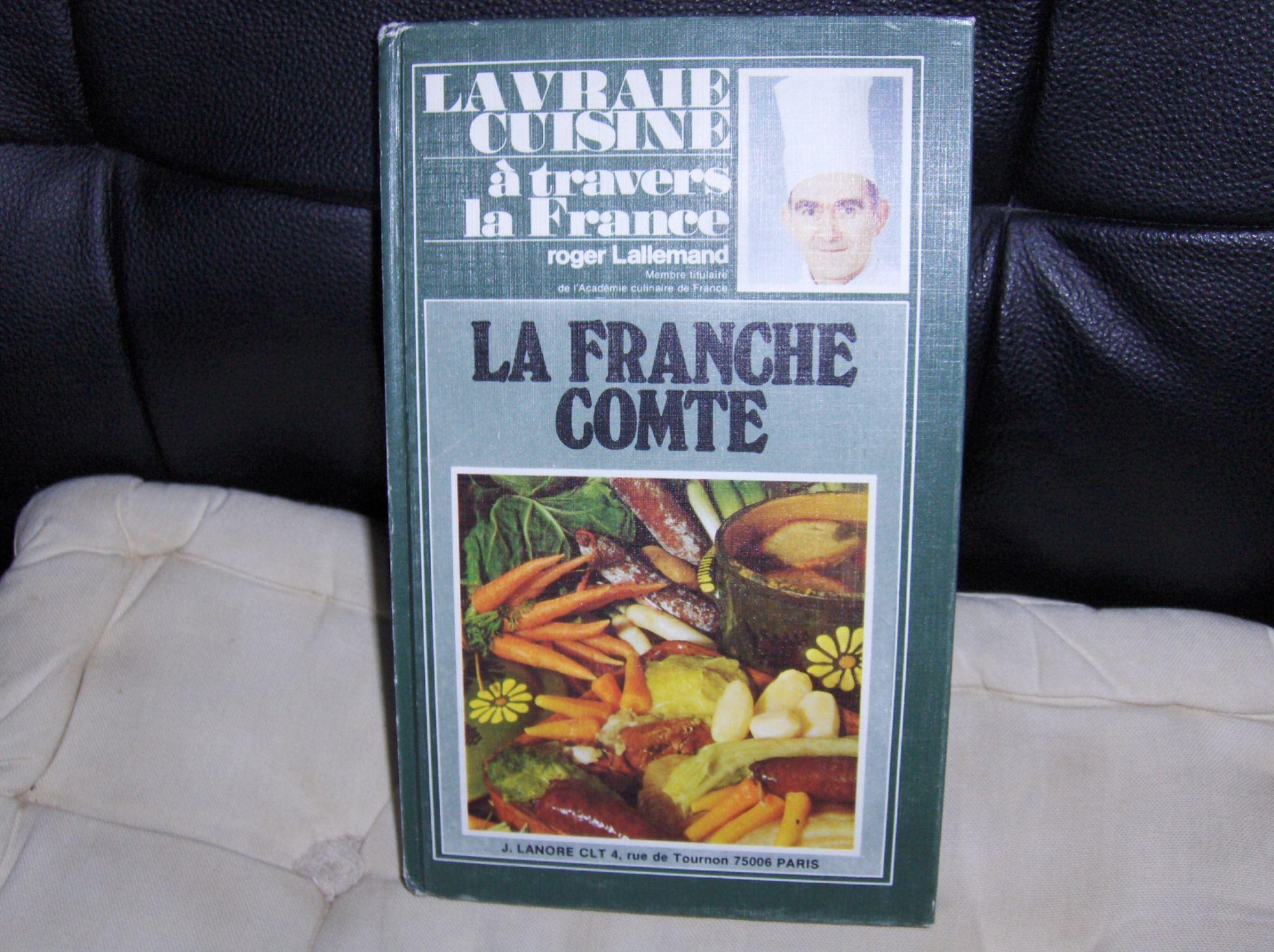 La vraie cuisine à travers la France - La Franche-Comté