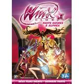 Winx Club - Nuits Noires � Alph�a - Partie 2 Sur 2 de Iginio Straffi