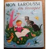 Mon Larrousse En Images 1956 de Marthe Fonteneau