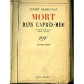 Mort Dans L'apr�s-Midi (Death In The Afternoon) de ernest hemingway