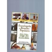 L'encyclop�die Des Rem�des Populaires Huile D'olive, Miel, Et 1001 Autres Rem�des Maison de collectif