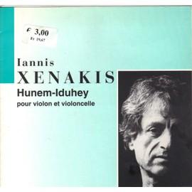 Hunem-Iduhey de  Iannis Xenakis Pour Violon et Violoncelle