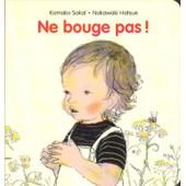 Ne Bouge Pas ! de Komako Saka�