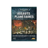 Assauts Plan�taires - Warhammer 40000 de Phil Kelly