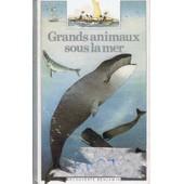 Grands Animaux Sous La Mer de patrick geistdoerfer
