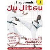 J'apprend Le Ju Jitsu - Vol. 1