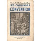 Les Coulisses De La Convention de georges izard