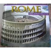 Rome Reconstruite + Dvd En Suppl�ment de Archeo Libri