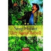 Der Agrar-Rebell de Sepp Holzer