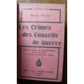 Les Crimes Des Conseils De Guerre de R.-G. R�au
