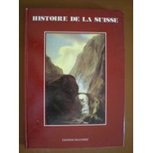 Histoire De La Suisse de Jean Pierre Dorand