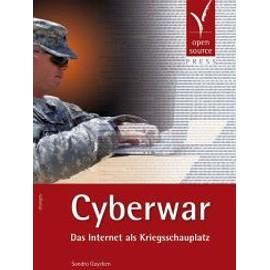 Gaycken, S: Cyberwar