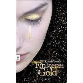 Finsteres Gold - Carrie Jones