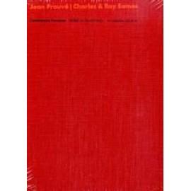 Jean Prouvé /Charles & Ray Eames: Möbel als Konstruktion