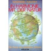 In Harmonie Mit Der Natur de Masanobu Fukuoka