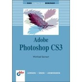 Seimert, W: Einsteigerseminar Adobe Photoshop Cs3 de