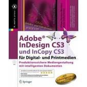 Adobe Indesign Cs3 Und Incopy Cs3 F�r Digital- Und Printmedien. Produktionssichere Mediengestaltung Mit Intelligenten Dokumenten de Collectif