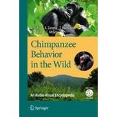 Chimpanzee Behavior In The Wild de Collectif