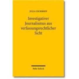 Eichhoff, J: Investigativer Journalismus aus verfassungsrech - Julia Eichhoff