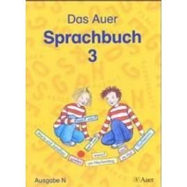 Das Auer Sprachbuch. 3./4. Schuljahr. Schülerbuch. Ausgabe. Allgemeine Ausgabe - Collectif