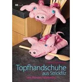 Topfhandschuhe aus Strickfilz - Corinna Kastl-Breitner