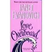 Love Overboard de janet evanovich