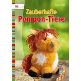 Zauberhafte Pompon-Tiere - Jasmin Ürüm