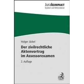 Jäckel, H: zivilrechtliche Aktenvortrag im Assessorexamen