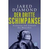 Der Dritte Schimpanse de Jared Diamond