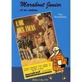Marabout Junior Et Ses Auteurs ( Henri Vernes, Willy Bourgeois, Michel Duino, Andr� Fernez ) de Guy Bonnardeaux