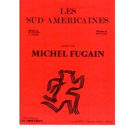 les sud américaines ,michel fugain, partition piano ,paroles et musique