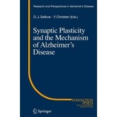 Synaptic Plasticity And The Mechanism Of Alzheimer's Disease de Dennis J Selkoe