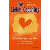 Das Liebes-Coaching - Liebe Ohne Wenn Und Aber de bourbeau lise