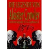 Die Legende Von Aleister Crowley de Israel Regardie