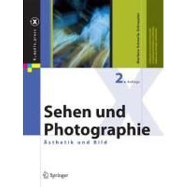 Sehen und Photographie - Marlene Schnelle-Schneyder