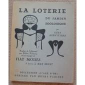 La Loterie Du Jardin Zoologique Accompagn� De Fiat Modes de Kurt Schwitters