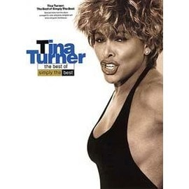 Tina Turner: The Best Of Simply The Best Piano, Vocal & Guitar (with Chord Boxes)