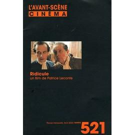 L'avant-Sc�ne Cin�ma N� 521, Avril 2003 - Ridicule, Un Film De Patrice Leconte