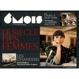 6 Mois, Le Xxie Si�cle En Images N� 2, Automne/Hiver - Le Si�cle Des Femmes