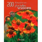 Bien Choisir Ses 200 Plus Belles Vivaces de Michel Beauvais