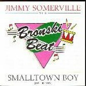 Smalltown Boy - Jimmy Somerville With Bronski Beat