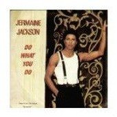 Do What You Do - Jermaine Jackson