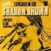 I Specialize In Love - Sharon Brown