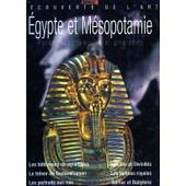Egypte Et M�sopotamie - Pyramides, Temples Et Pharaons de Collectif