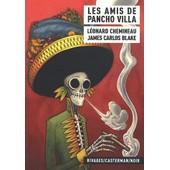 Les Amis De Pancho Villa de L�onard Chemineau