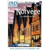 Norv�ge - Les Chemins Du Nord de Pierre Brouwers