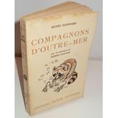 Compagnons D'outre-Mer. Avec 16 Illustrations De Robert Hainard. de Durward Renee
