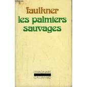 Les Palmiers Sauvages. de william faulkner